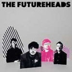 The Futureheads:  ultimate winter blah antidote