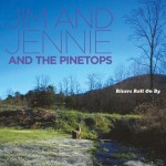 Jim and Jennie & The Pinetops: they're back!