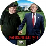 Fahrenheit 9/11.  Also, what is Ray Bradbury's damage?