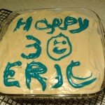 Happy 30th, Eric!